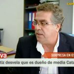 Ortiz revela que es dueño de la mitad de Cataluña